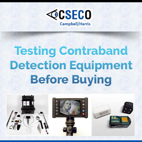 Testing Contraband Detection Equipment Before Buying