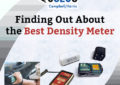 Finding Out About the Best Density Meter